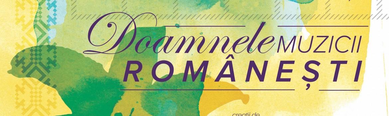Afis Doamnele muzicii romanesti